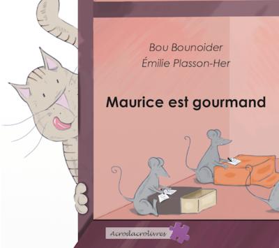 Maurice est Gourmand - Bou Bounoider