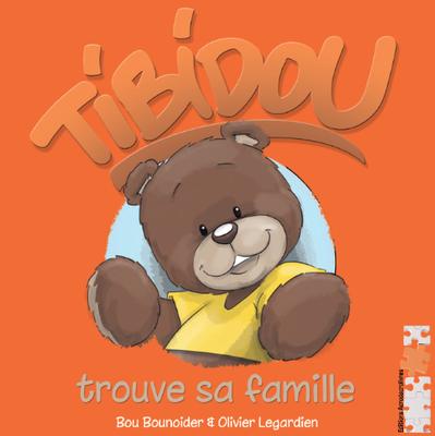 Jeunesse : Tibidou - Trouve sa famille - Bou Bounoider