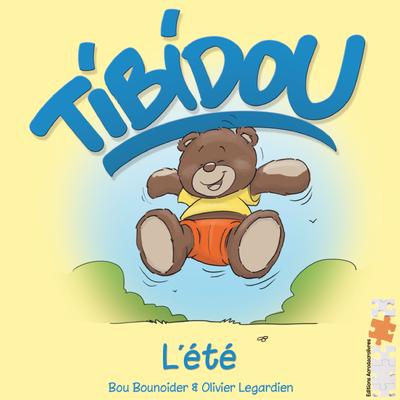 Jeunesse : Tibidou - L'été - Bou Bounoider