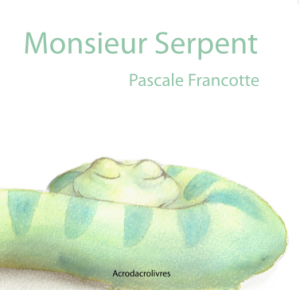 Jeunesse: Monsieur Serpent