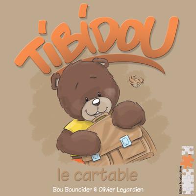 Jeunesse: Tibidou: Le cartable - Bou Bounoider