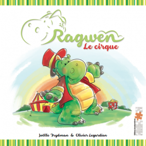 Jeunesse: Ragwen - Le cirque - Joëlle Frydman