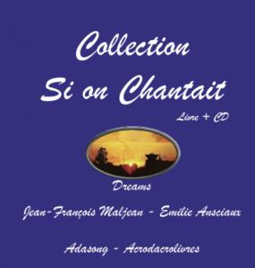 Musique - Nouvelles + CD : Collection si on chantait