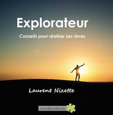 L'explorateur - Rêve - Laurent Nizette