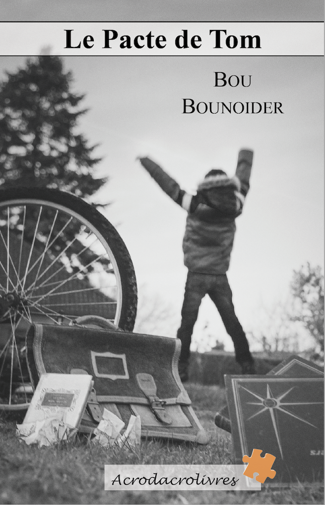 Le Pacte de Tom - Bou Bounoider