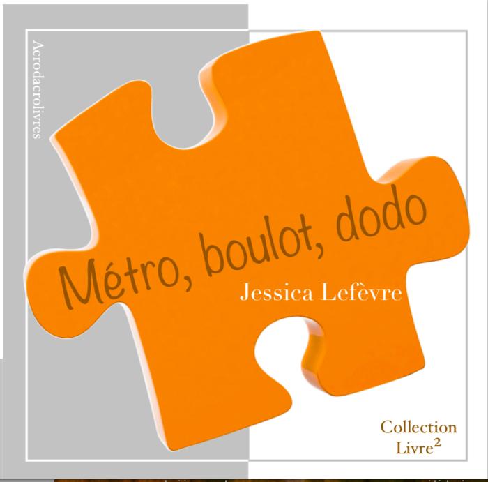 Collection Carré_Métro boulot dodo_Jessica Lefèvre