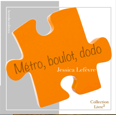 Collection Carré_Métro boulot dodo_Jessica Lefèvre