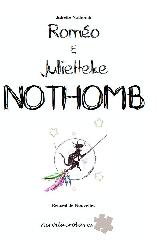 Roméo et Juliette_Juliette Nothomb