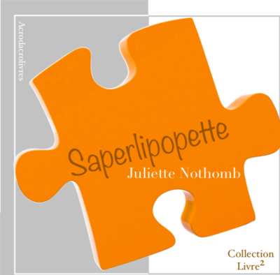 Collection Carré _Saperlipopette_Juliette Nothomb