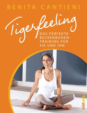 Buch: Tigerfeeling. Das perfekte Beckenbodentraining für sie und ihn (2013)
