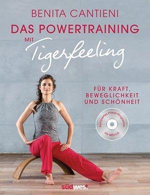 Buch mit Audio-CD: Powertraining mit Tigerfeeling. Für Kraft, Beweglichkeit und Schönheit (2017)