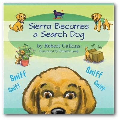 Sierra Becomes a Search Dog (Book 1)