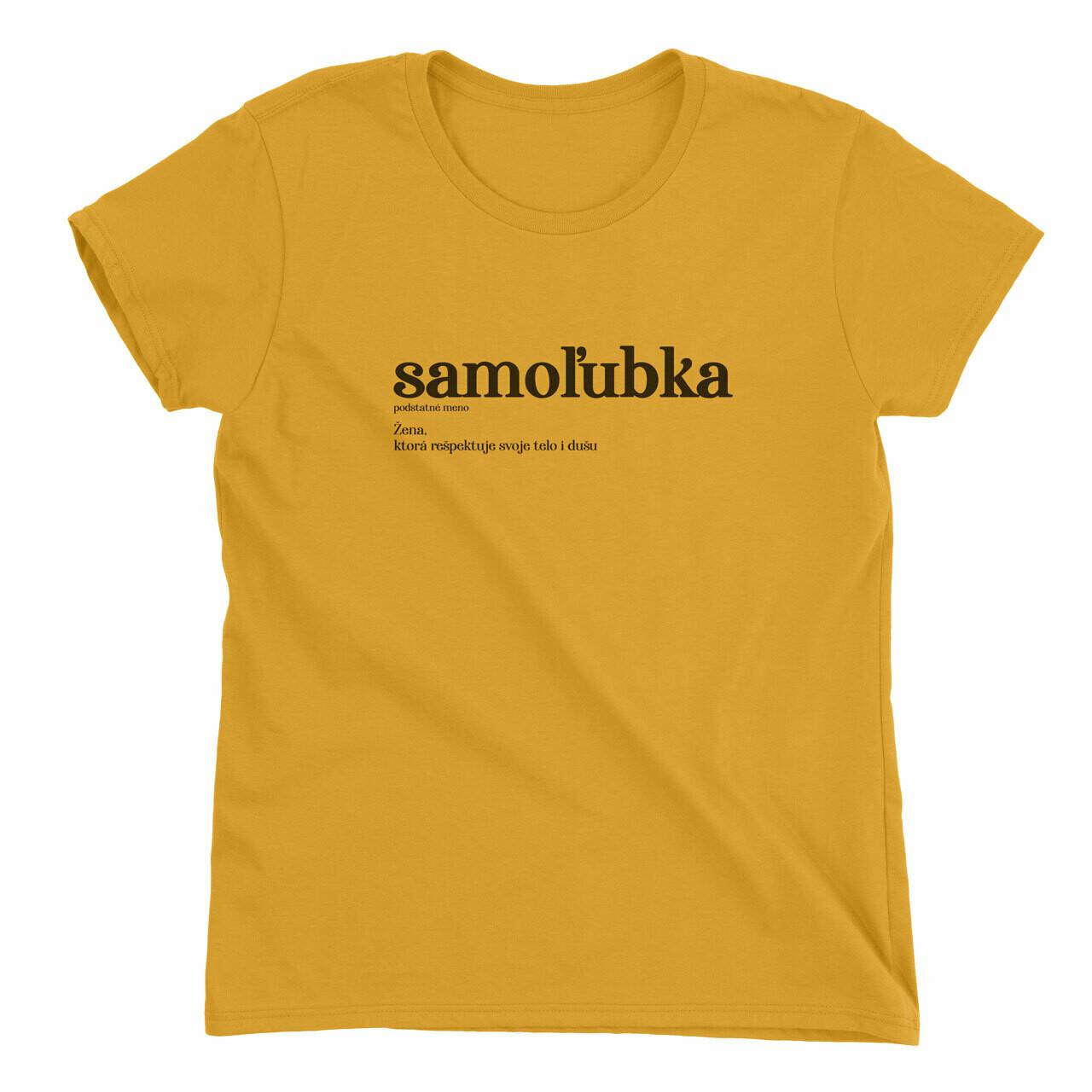 Samoľubka - dámske tričko