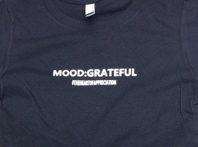 MOOD GRATEFUL - SHIRT