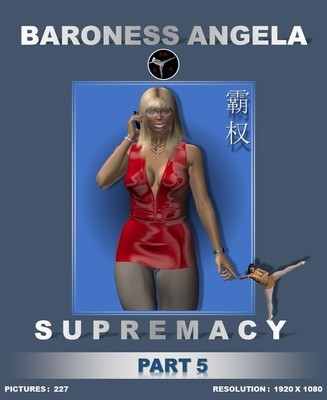 SUPREMACY (PART 5)