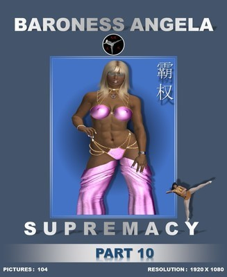 SUPREMACY (PART 10)