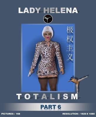 TOTALISM (PART 6)