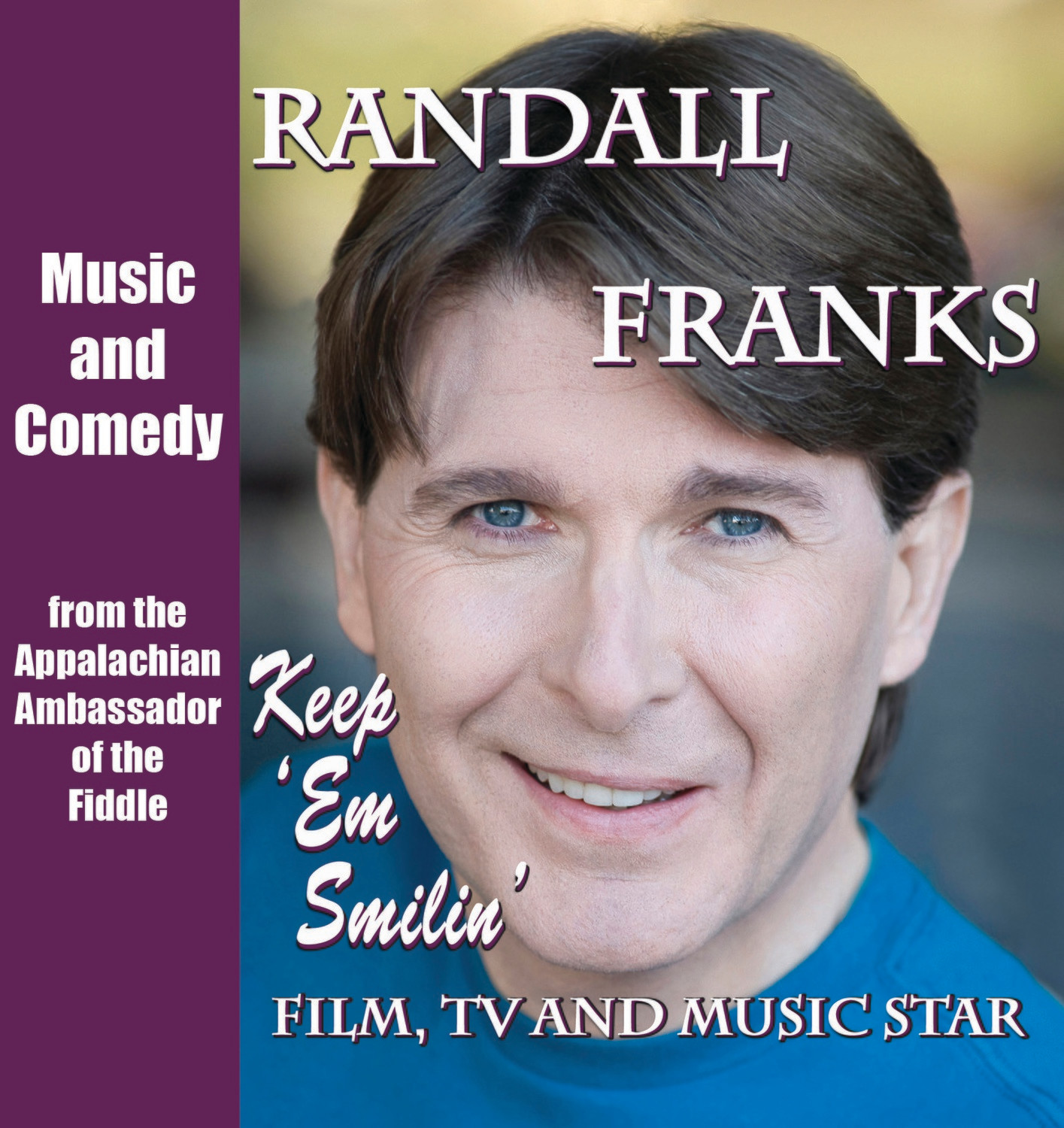 Randall Franks - Keep 'Em Smilin' - Christian Music and Comedy