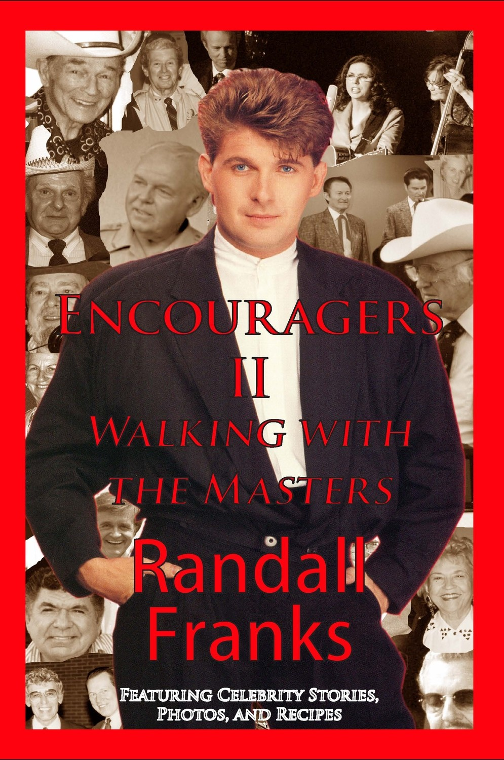 Encouragers II : Walking With The Masters by Randall Franks