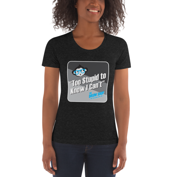 """""""Too Stupid to Know I Can't"""" Podcast Scoop Neck T-Shirt"""