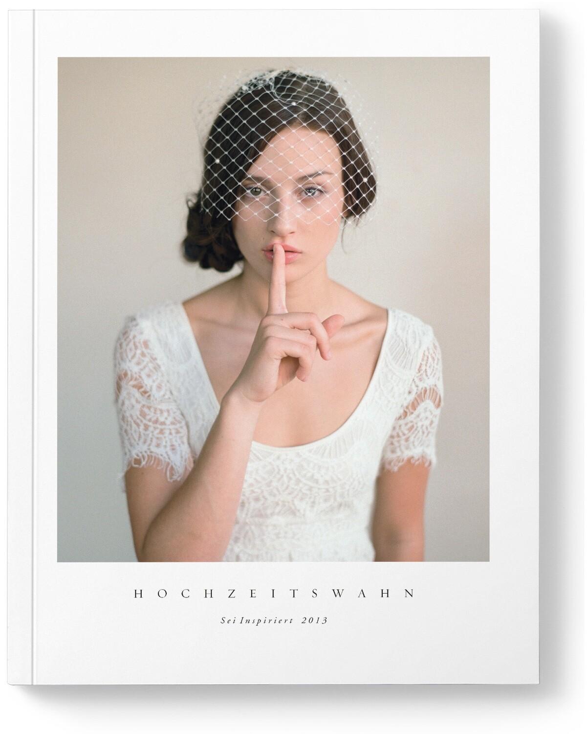Hochzeitswahn - Sei inspiriert 2013