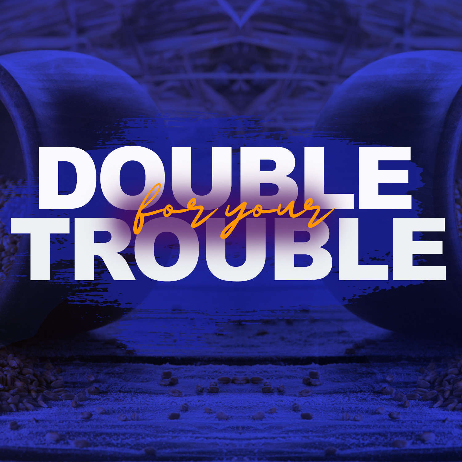 Double for Your Trouble-CD Series