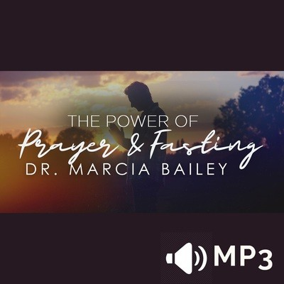 The Power of Prayer and Fasting