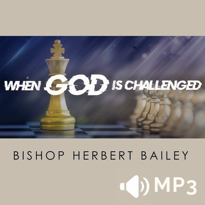 When God is Challenged Part 1
