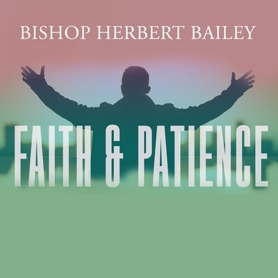 Faith and Patience Part 2