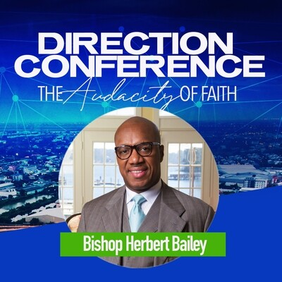 Direction Conference 2020 - Bishop Herbert Bailey