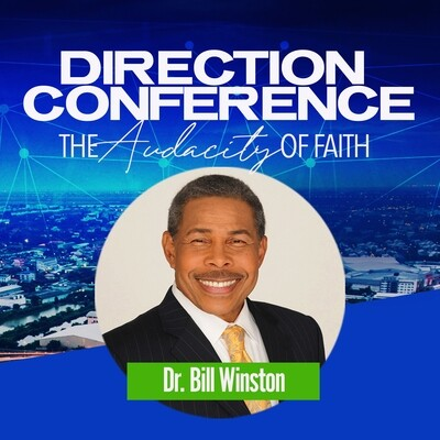 Direction Conference 2020 - Dr. Bill Winston
