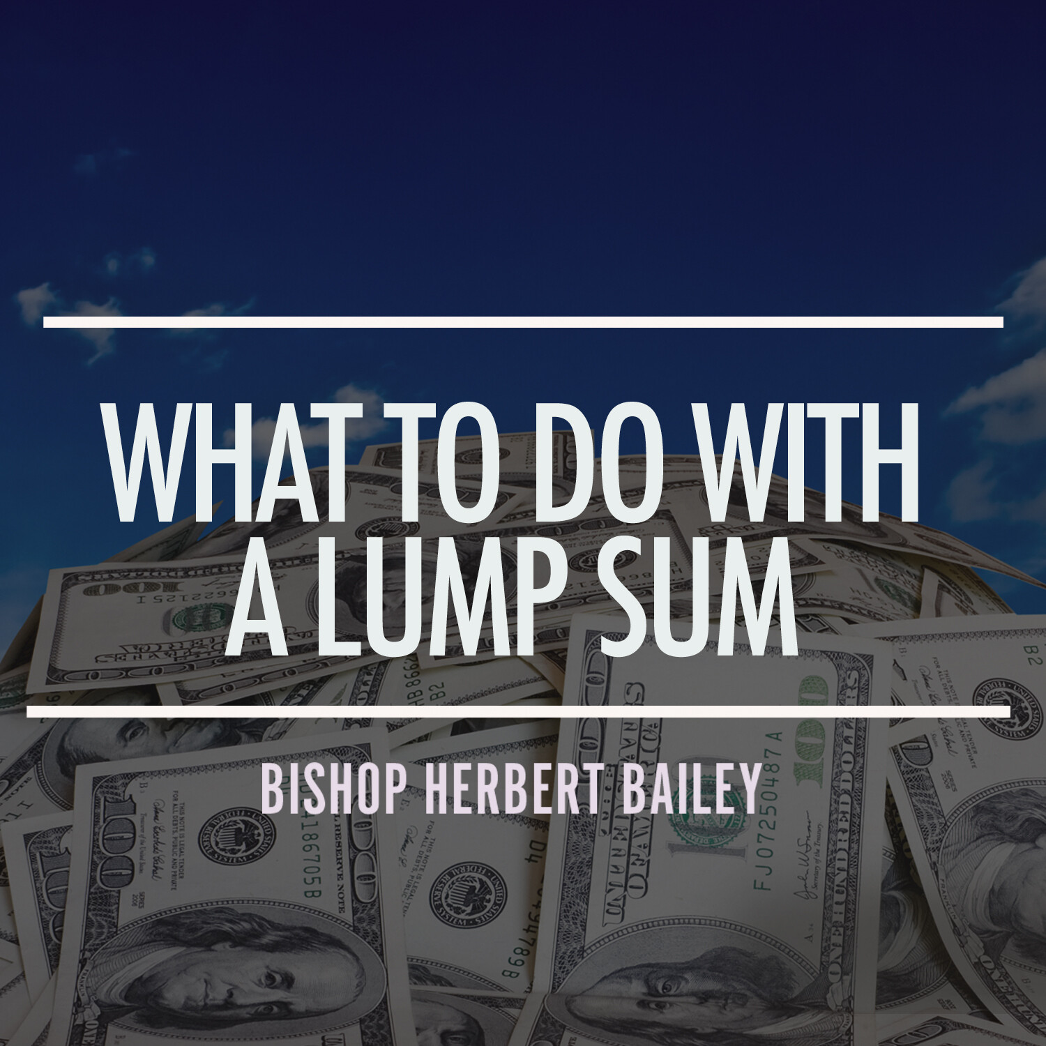 What To Do With a Lump Sum Part 1