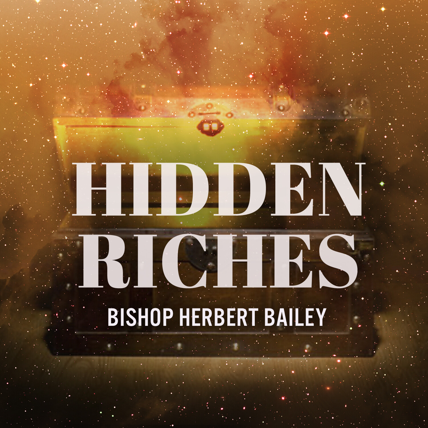 Hidden Riches Part 3