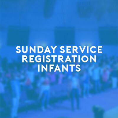 Infants Sunday Service (27 June 21) 7:30a