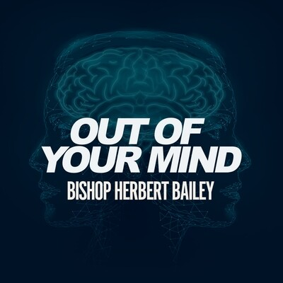 Out of Your Mind Part 1