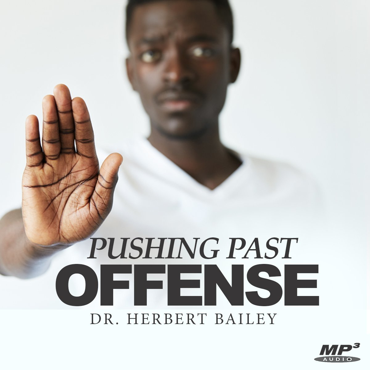 Pushing Past Offense Part 3