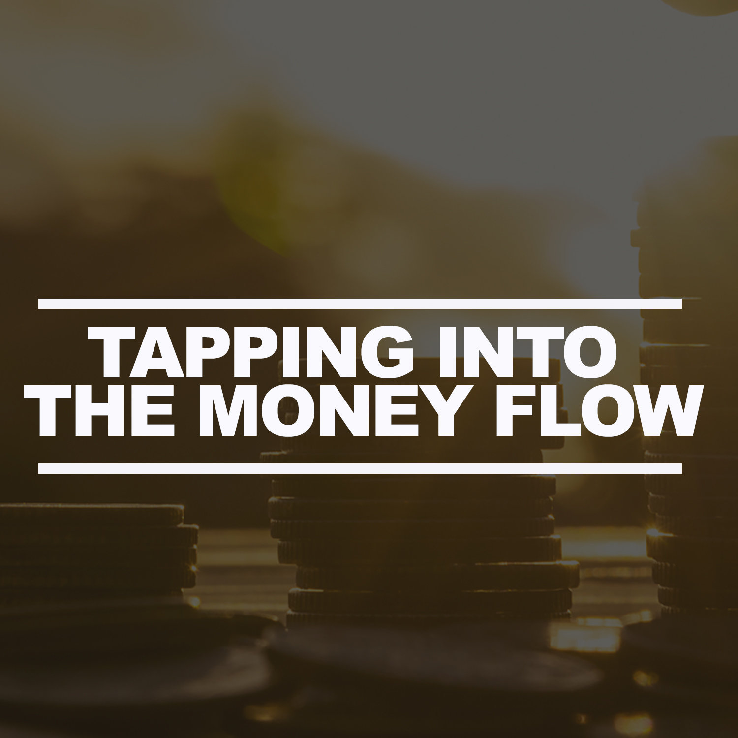 Tapping Into the Money Flow CD Series