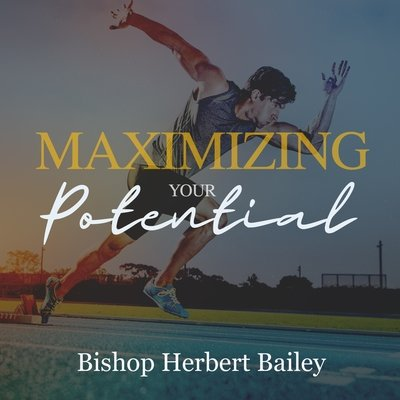 Maximizing Your Potential-DVD Series