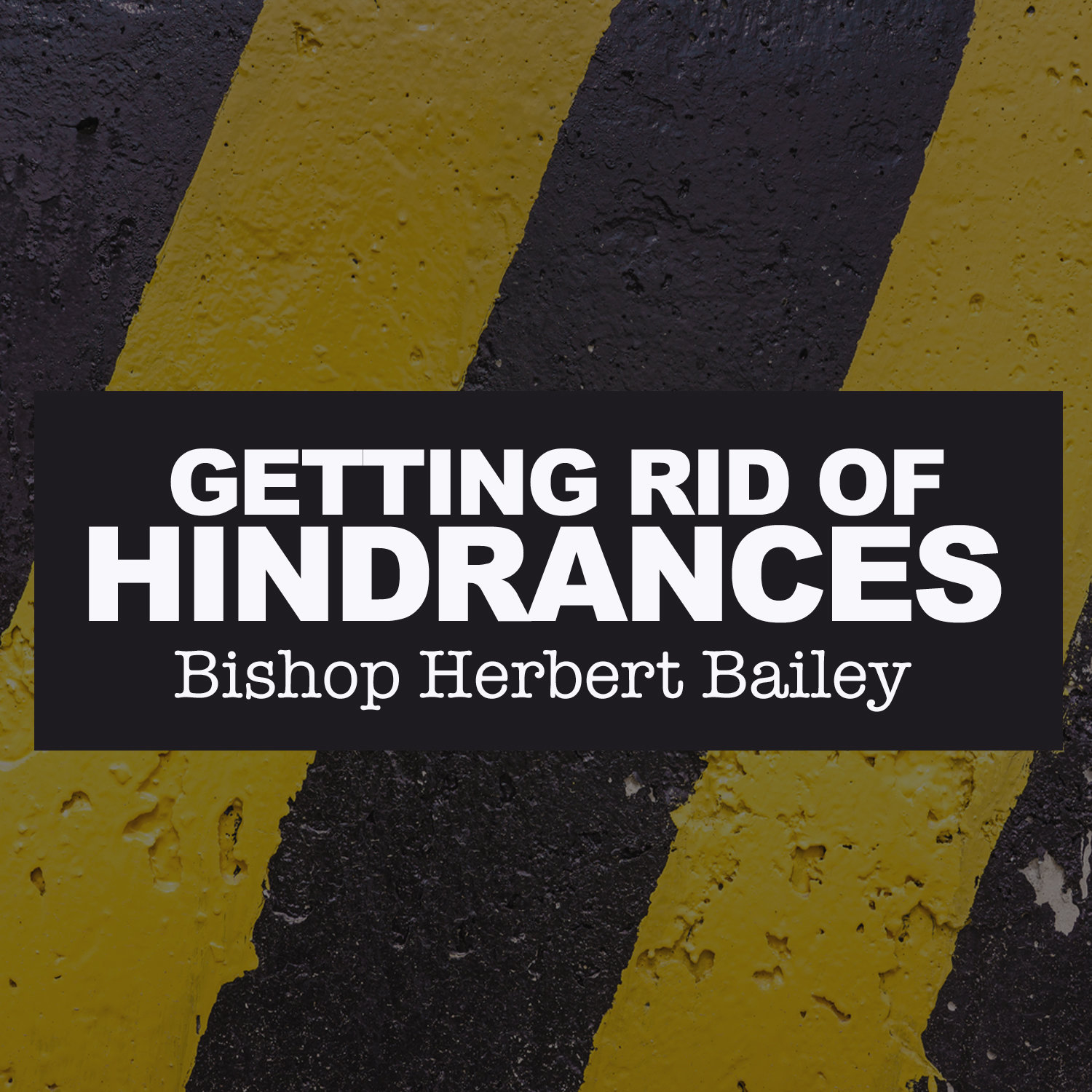Getting Rid of Hindrances-CD Series