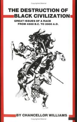 The Destruction of Black Civilization ($20)