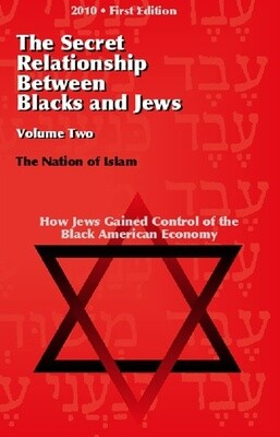The Secret Relationship Between Blacks & Jews 2 ($20)