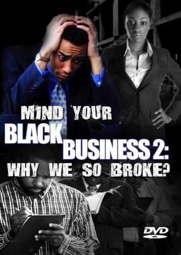 Mind Your Black Business Series (3-Disc DVD Set)