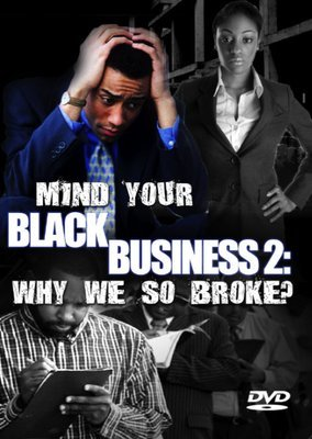 Mind Your Black Business Series (3-Disc DVD Set) - .mp4 Electronic Email Version