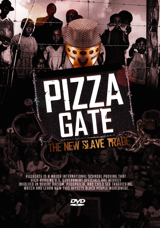 Pizzagate: The New Slave Trade (3-Disc DVD Set) - .mp4 Electronic Email Version
