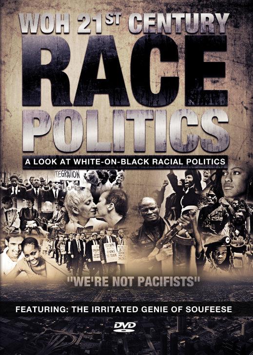 WOH 21st Century Race Politics Series (4-Disc DVD Set) - .mp4 Electronic Email Version