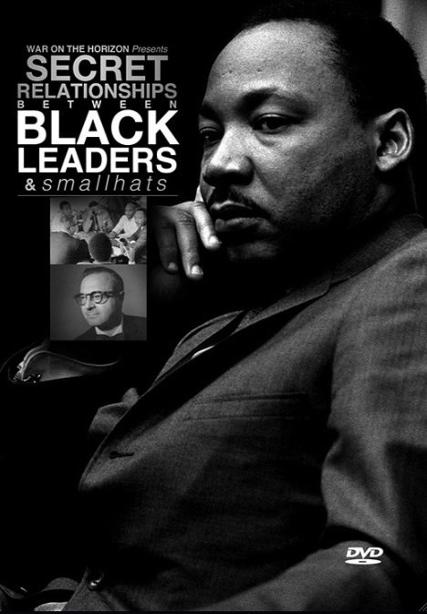 Secret Relationship Between Black Leaders & smallhats - .mp4 Electronic Email Version