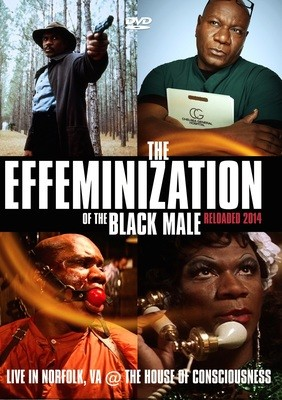 Effeminization of the Black Male Reloaded