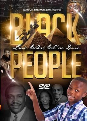 Black People: Look What We've Done