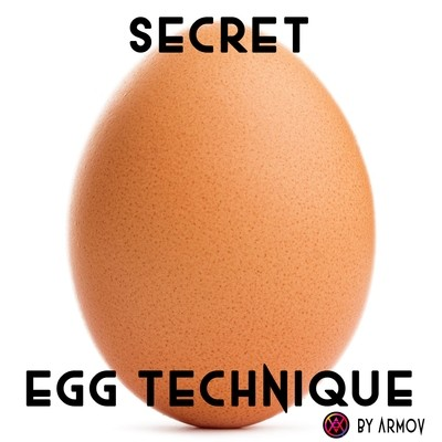 Secret Egg Technique