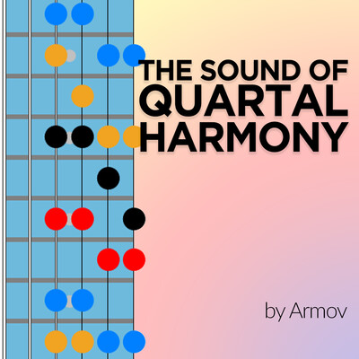 The Sound of Quartal Harmony by Armov